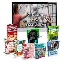 """""""Path To Wellness 30 Day Jumpstart"""" Is Your Answer To STOP The Madness When It Comes To All The Answers You Need For Living A Healthier Life! 87% OFF!"""