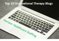 Top Ten Occupational Therapy Blogs including one by my friend and coworker, Anne Zachry **highly recommend**