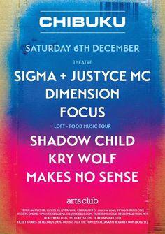 EVENT: CHIBUKU FOOD MUSIC TOUR, Sigma & Justyce + More @ Arts Club - Liverpool 06/12/14