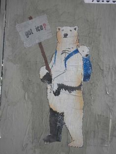 """Got Ice?"" - wheat-pasted street art by Low D on La Brea in Los Angeles. A homeless polar bear mom."