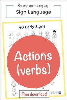 Baby sign language for toddlers early language development handouts actions. Learn 5 action words. Plus a FREE printable for 40 Early Signs.  Speech and Language at Home.  #speechtherapy #signlanguage #earlyintervention #preschool #prek  #parenthandouts #signlanguagefortoddlers