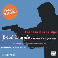 Paul Temple und der Fall Spencer von Francis Durbridge http://www.amazon.de/dp/3898133265/ref=cm_sw_r_pi_dp_UDNgwb04CSZ3T