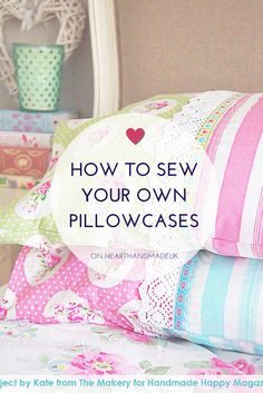 Making Pillowcases Amusing Joann's  How To Make A Pillowcase With Cuff  Sewing  Pinterest Decorating Inspiration