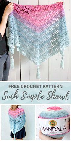 Such Simple Shawl - free crochet pattern for beginners on Including video tutorial crochet pattern shawl scarf shawlette free lionbrand mandala mandalayarn mandalacake One Skein Crochet, Crochet Shawl Free, Gilet Crochet, Crochet Shawls And Wraps, Crochet Stitches, Double Crochet, Crochet Scarves, Crochet Prayer Shawls, Lace Shawls