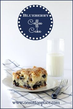 Blueberry Coffee Cake ~ uses fresh blueberries and staples from your pantry. Easy, quick and delicious!