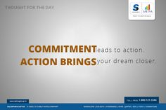 """#SalarpuriaSattva #Thoughtfortheday  """"Commitment leads to action. Action brings your dream closer."""""""