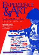 Experience and art : teaching children to paint / Nancy R. Smith