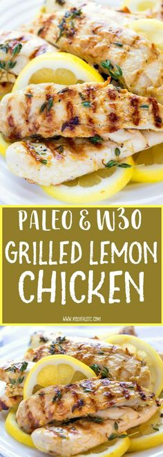 the BEST Grilled Paleo Lemon, such simple recipe made with garlic, lemon and thyme and cooked to perfection on the grill! It's also Whole30 compliant.