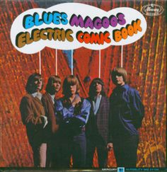"""""""Electric Comic Book"""" (1967, Mercury) by The Blues Magoos.  Their second LP."""