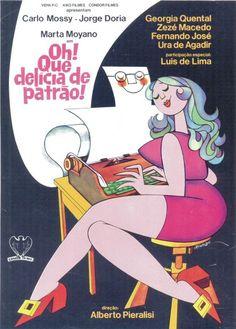 OH! QUE DELÍCIA DE PATRÃO!