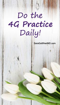 Before bed every evening do the 4G Practice - recall what was GOOD about the day, what were the GLITCHES over the past 24 hours, what are you GRATEFUL for, and what are your GOALS for the next day. Let these practices pull you toward a more rich, full and sustainably authentic life. Try it out and let me know how it goes! #SaraGottfriedMD #4GPractice #Motivation #Goals #Inspiration