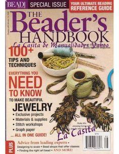 The Beaders Handbook- aporte de la casita - articolehandmade. Beading Patterns Free, Beading Tutorials, Jewelry Patterns, Beading Ideas, Bead Patterns, Bead Crafts, Jewelry Crafts, Jewelry Ideas, Magazine Beads