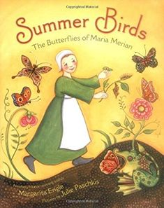 In the Middle Ages, people believed that insects were evil, born from mud in a process called spontaneous generation. Maria Merian was only a child, but she disagreed. She watched carefully as caterpillars spun themselves cocoons, which opened to reveal summer birds, or butterflies and moths. Maria studied the whole life cycle of the summer birds, and documented what she learned in vibrant paintings.