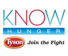 Exciting things happening this week for Tyson Foods' Know Hunger campaign!