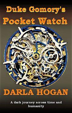 Duke Gomory's Pocket Watch: Chapter 1 by Darla Hogan (@darla_hogan) https://scriggler.com/detailPost/story/46557 First chapter of a contemporary fantasy/thriller novel