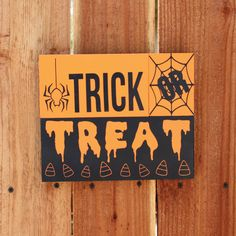 Trick Or Treat Sign, Hand painted, reclaimed pallet wood, halloween painted sign, repurposed wood painting, rustic painting, rustic home hand