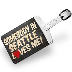 Luggage Tag Somebody in Seattle Loves me Washington  Travel ID Bag Tag  Neon ** You can find more details by visiting the image link. Note:It is Affiliate Link to Amazon.