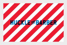 Proud Creative identity for Huckle the Barber -