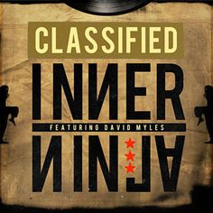 Found Inner Ninja by Classified Feat. Olly Murs with Shazam, have a listen: http://www.shazam.com/discover/track/89294789