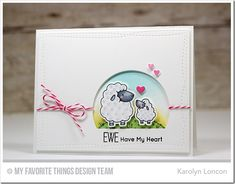 Ewe Are the Best, Ewe Are the Best Die-namics, Stitched Arch STAX Die-namics, Wonky Stitched Rectangle STAX Die-namics - Karolyn Loncon  #mftstamps