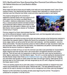 UCI's MacDonald Joins Team Researching How Chemical Cues Influence Marine Life Habitat Selection on Coral Reefs in Belize.