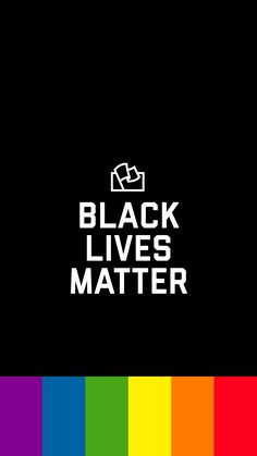 Black Lives Matter Pride LGBTQ Rainbow Wallpaper