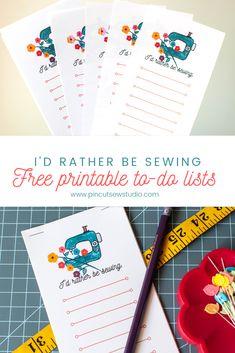 "Free sewing printables! Print your free ""I'd Rather be sewing"" to-do lists by hopping over to the Pin Cut Sew Studio blog.  #freeprintables #sewingprintables #todolists #freesewing Easy Sewing Projects, Sewing Projects For Beginners, Sewing Tutorials, Diy Christmas Gifts For Kids, Diy For Kids, Sewing Art, Free Sewing, Sewing Rooms, Free Id"