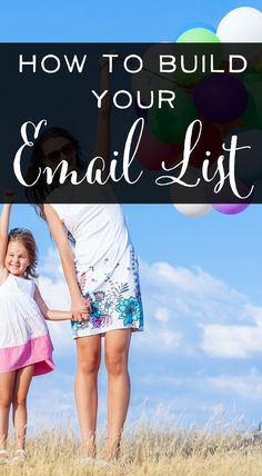 How to Build your Email List - Learn this easy strategy to grow your list quickly |