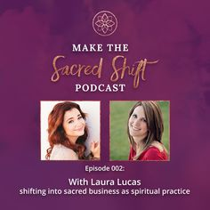 tune into episode 02 of the Make The Sacred Shift podcast as Laura and I dive into the practices of how to hold what happens in the world of online business as a spiritual practice including tangible ways to work with challenges, obstacles and chaos that as online business owners we are bound to experience.