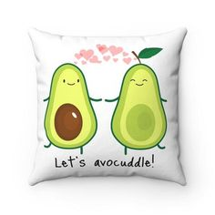 Lets avocuddle! Cute avocado pillows! Avocado themed products!