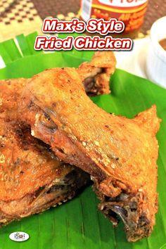 Max's Style Fried Chicken Recipe Chicken Recipes Filipino, Chicken Leg Recipes, Asian Recipes, Filipino Dishes, Ethnic Recipes, Filipino Food, Max Chicken Recipe, Lumpiang Shanghai Recipe, Kitchens
