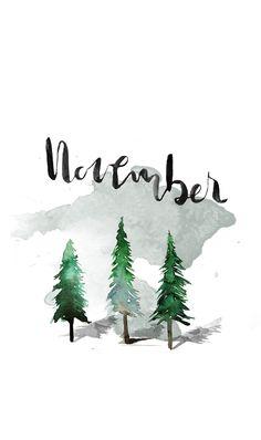 "FREE November Desktop Wallpaper downloads! ""There's always"