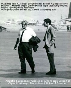 Olympic airways  Greece  Aristotelis Onassis & Alexander Onassis King of airways  We all remember With love ❤ The boss