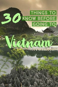 Planning your trip to Vietnam? Here are the 30 things to know before going to Vietnam. Find out the things you need to know before visiting vietnam #vietnamtravel #vietnamtips #traveltips #vietnamtravelguide #vietnamguide
