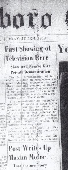 Middleboro, MA June 1948 newspaper article of first tv demo in Middleboro The Gazette, Newspaper Article, June 4th, First Tv, My Town, Massachusetts, Sheet Music, Places, Music Sheets