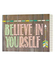 Look at this #zulilyfind! 'Believe in Yourself' Box Sign #zulilyfinds