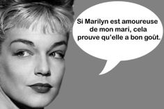 simone signoret, on her husband's rumored affair with marilyn monroe