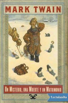 Relato corto escrito en 1876, fue publicado por primera vez en 1945 en una pequeña edición no autorizada. No se publicó una edición autorizada hasta el año 2001.En esta obra, Twain nos cuenta una historia de enredos, misterios y asesinatos. En Deer...