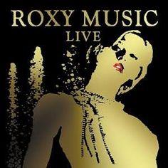Roxy Music - LIVE  AllMusic 4.5/5 Rel. May, 2003