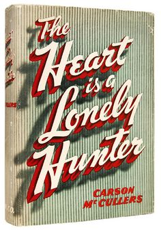 <3Carson McCullers 'The Heart is a Lonely Hunter'<3 my favorite <3