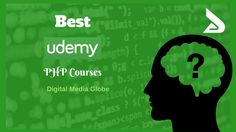 Best Udemy PHP Course: List of Best PHP Course on Udemy. These Udemy Courses help You to Learn PHP Programming from Scratch. Learn About Udemy PHP Tutorial.