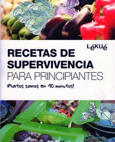 ISSUU - Recetas de supervivencia para principiantes lekue by Loly Garcia