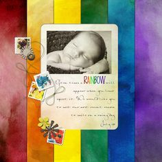 Credits: All Kits by Kollage by Kay: Altered Art Journal Papers Van Gogh Altered Art Journal Papers Monet Gizmos Inchies Vintage Summer Sleepover RoadTrip Tuscan Steam Punk Elements Fonts: Marker Fine Point, Petra Script Baby Scrapbook, Scrapbook Pages, Scrapbooking Ideas, Baby Pictures, Baby Photos, Rainbow Baby Announcement, Rainbow After The Storm, Rainbow Quilt, Infant Loss