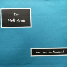 Mellotron Instruction Manual
