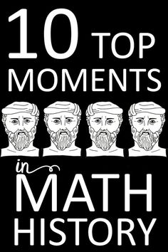 Math history's 10 greatest moments! These history tidbits make a great way to engage math students and create cross-curricular learning. 1: Zero 2: A Written Counting System 3: The Development of Inquiry 4: Pythagorean Theorem 5: Euclid 6: Primes and GIMPS 7: Isaac Barrow and Nonviolent Differentiation 8: Infinity 9: Enigma 10: Avoiding Catastrophe with Chaos #mathhistory