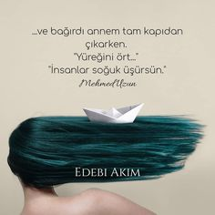 "...ve bağırdı annem tam kapıdan çıkarken. ""Yüreğini ört..."" ""İnsanlar soğuk üşürsün."" Mehmed Uzun… Some Words, Loneliness, Book Quotes, Karma, Favorite Quotes, Cool Designs, Poems, Wisdom, Sayings"
