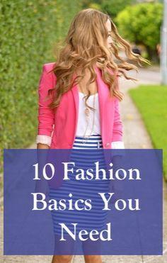 10 fashion basics you need to transform your closet.