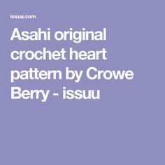 Asahi original crochet heart pattern by Crowe Berry - issuu