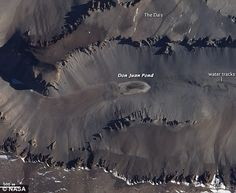 The mysterious Don Juan Pond in Antarctica is so salty that scientists believe that if water is found on Mars, it will likely look much like it does there.
