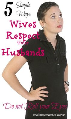 5 Simple Ways Wives Respect your Husbands {Marriage on Mondays} from HowToHomeschoolMyChild.com
